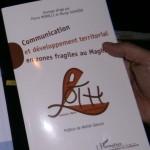 Morelli Pierre et Sghaïer Mongi (dirs.), Communication et développement territorial en zones fragiles au Maghreb, Paris, L'Harmattan, 200 p.